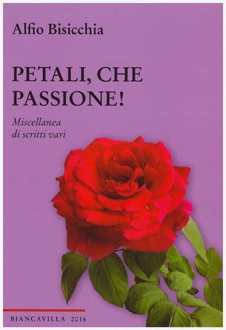copertina-petali-che-passione-alfio-bisicchia